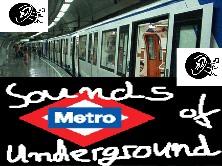 Sounds of Underground para tod@s...